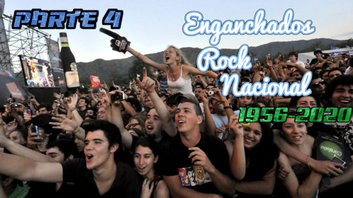 Enganchados Rock Argentino (1956 - 2020) Parte 4 published in Música